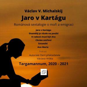 Jaro v Kartágu - podcast - autorské čtení překladatele Václava Hrbka